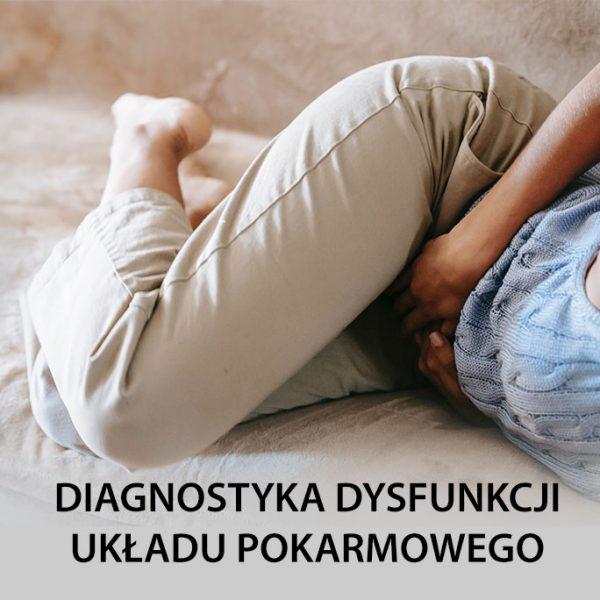 Diagnostyka dysfunkcji układu pokarmowego